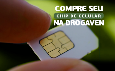 Compre seu chip na DrogaVen